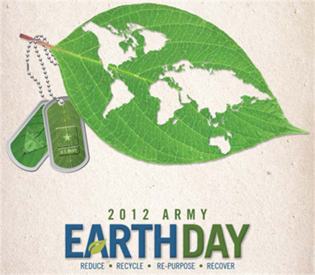 2012 Army Earth Day; recycle, reuse, re-purpose and recover.